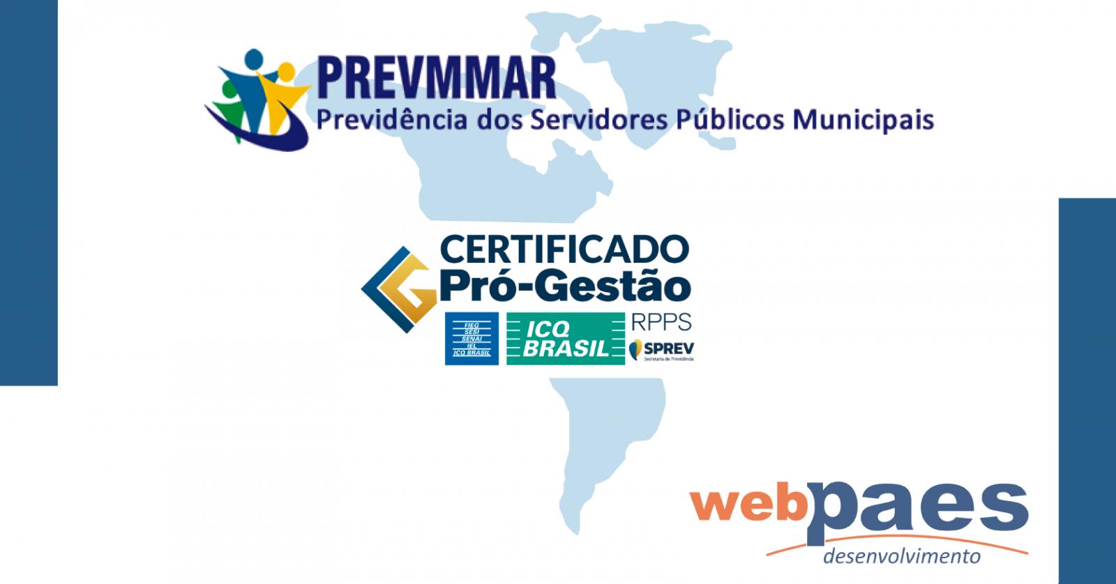 Prevmmar, da cidade de Maracaju-MS obtém certificação Pró-Gestão I